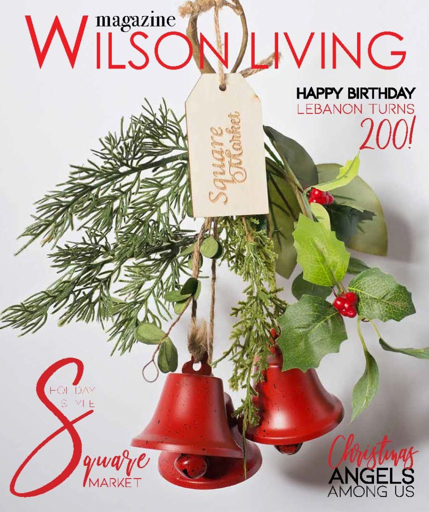 Wilson Living Magazine 2019 Holiday Edition